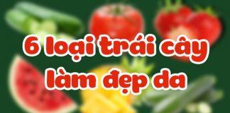 6-loai-trai-cay-giup-dep-da