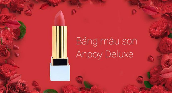 bang-mau-son-anpoy-deluxe-lipstick