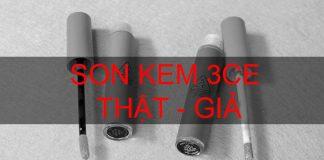 phân biệt son kem 3CE Velvet Lip Tint thật giả