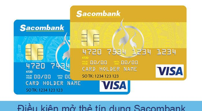 điều kiện mở thẻ tín dụng Sacombank