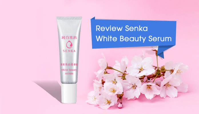 Review Senka White Beauty Serum