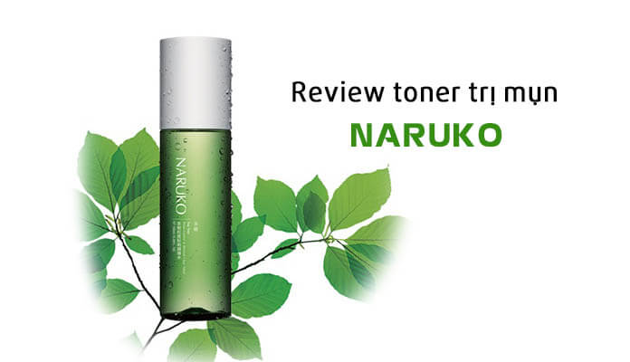 Review toner trị mụn Naruko Tea Tree Shine Control and Blemish Clear Toner